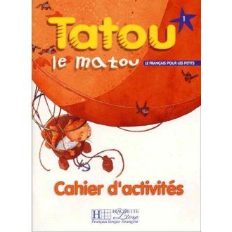 Tatou la matou 1 Cahier d' activites (2002)