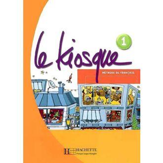 Le Kiosque 1 - Livre de l'élève (2007)